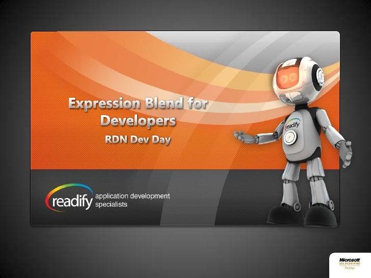 Expression Blend for Developers<br />RDN Dev Day<br />