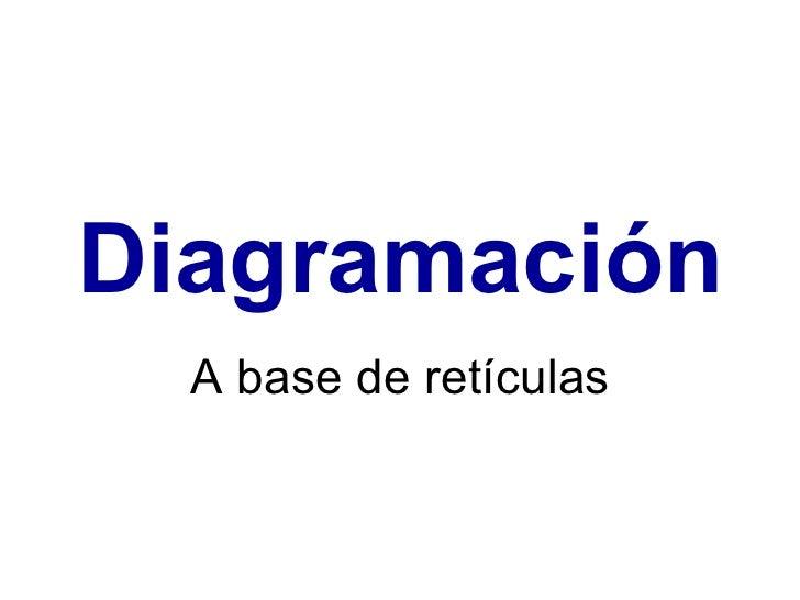 Diagramación A base de retículas