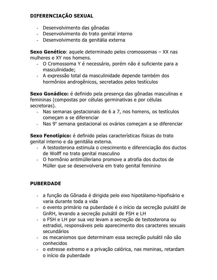 DIFERENCIAÇÃO SEXUAL    - Desenvolvimento das gônadas   - Desenvolvimento do trato genital interno   - Desenvolvimento da ...