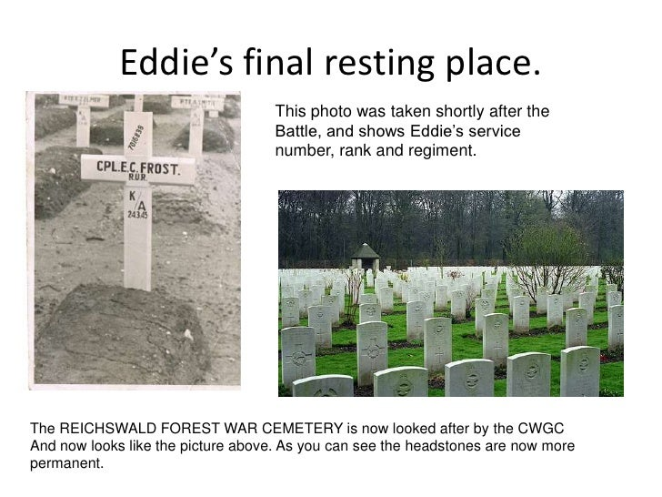 Eddie's final resting place.<br />This photo was taken shortly after the Battle, and shows Eddie's service number, rank an...