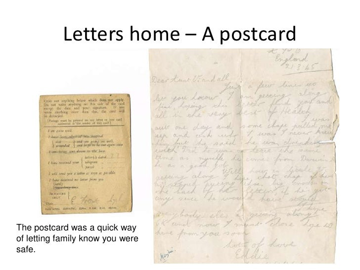 Letters home – A postcard<br />The postcard was a quick way of letting family know you were safe.<br />