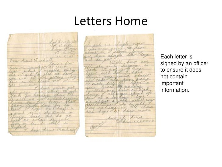 Letters Home<br />Each letter is signed by an officer to ensure it does not contain important information.<br />