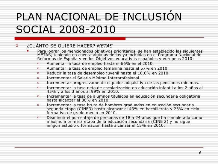 PLAN NACIONAL DE INCLUSIÓN SOCIAL 2008-2010 <ul><li>¿CUÁNTO SE QUIERE HACER?  METAS </li></ul><ul><ul><li>Para lograr los ...