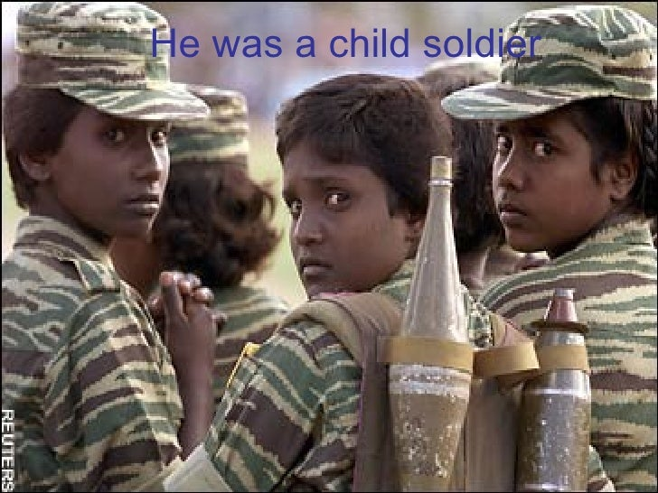 He was a child soldier