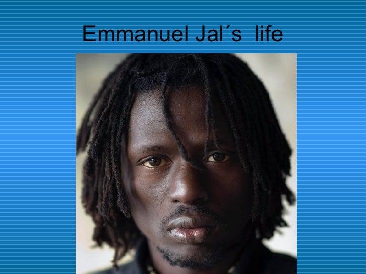 Emmanuel Jal´s  life