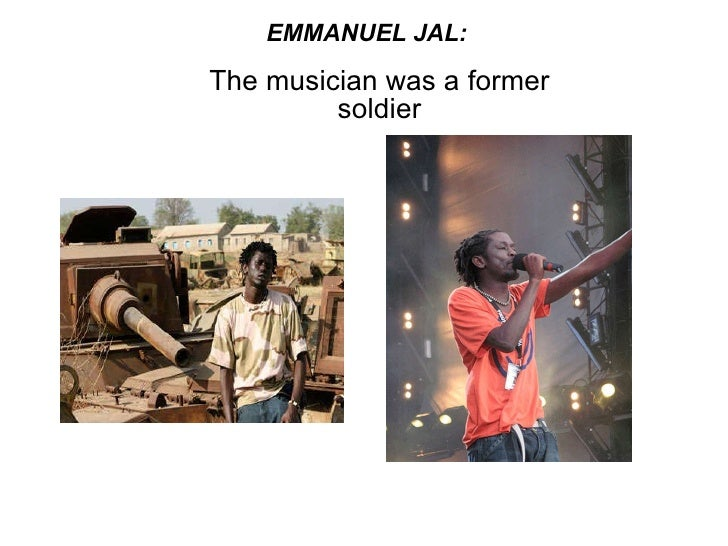 EMMANUEL JAL: The musician was a former soldier