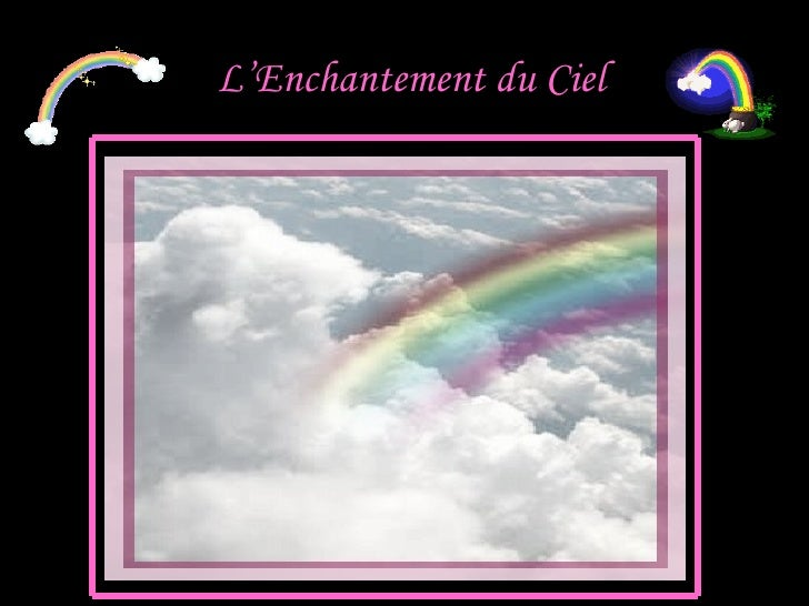 L'Enchantement du Ciel