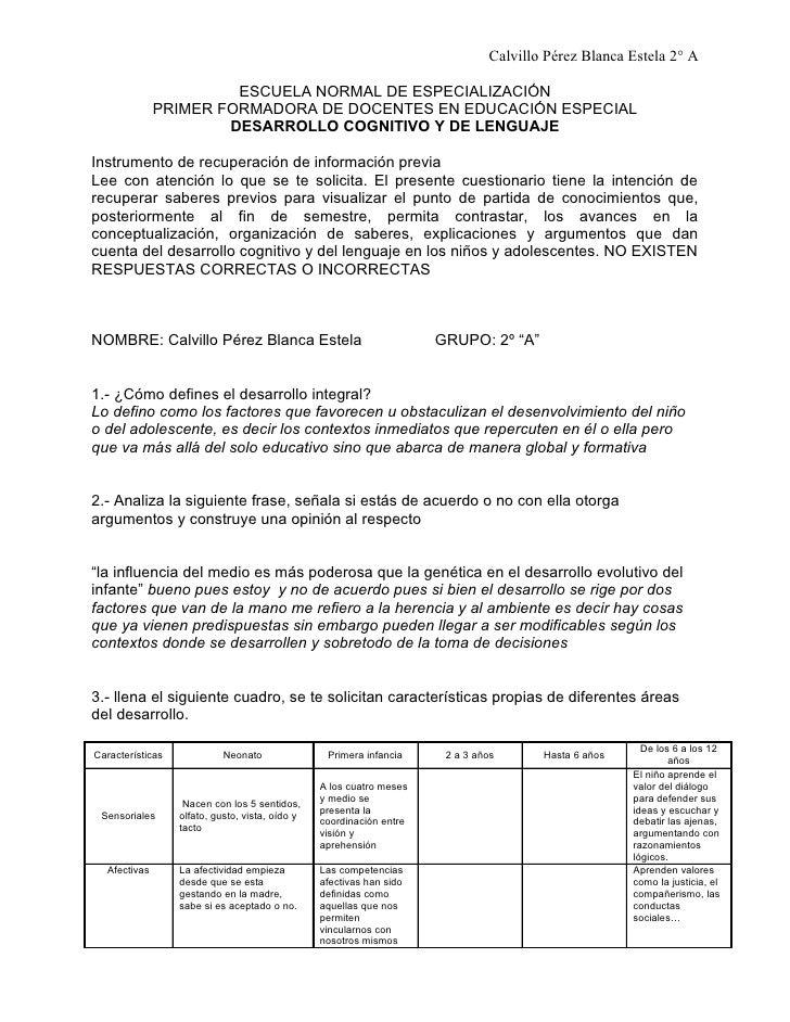 Calvillo Pérez Blanca Estela 2° A                         ESCUELA NORMAL DE ESPECIALIZACIÓN               PRIMER FORMADORA...