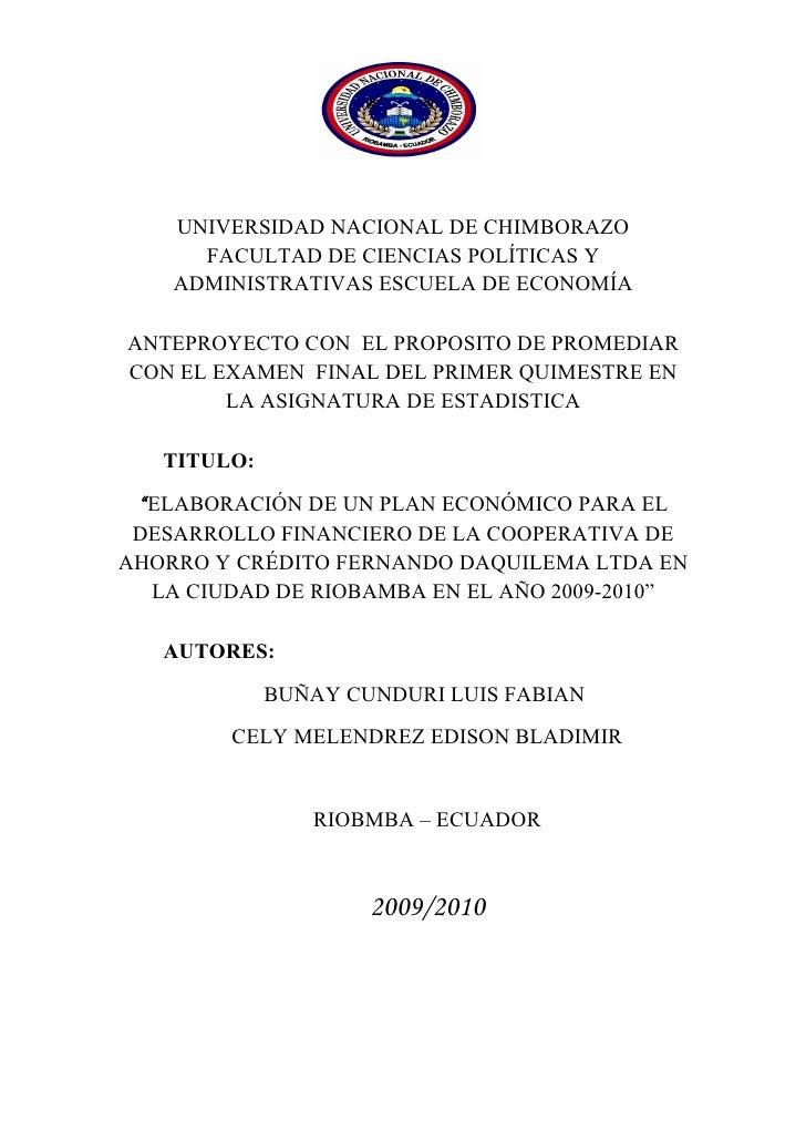 UNIVERSIDAD NACIONAL DE CHIMBORAZO       FACULTAD DE CIENCIAS POLÍTICAS Y     ADMINISTRATIVAS ESCUELA DE ECONOMÍA  ANTEPRO...