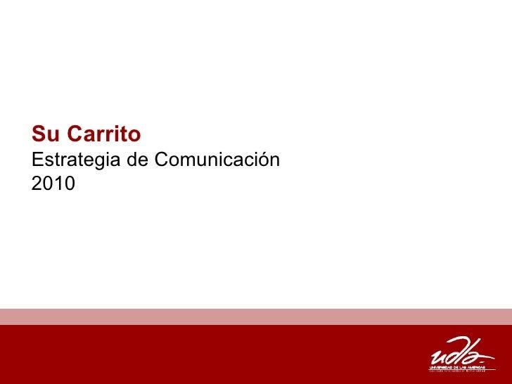 Su Carrito Estrategia de Comunicación 2010