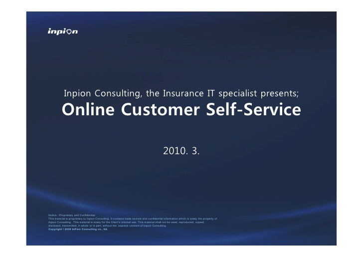 Inpion Consulting, the Insurance IT specialist presents;            Online Customer Self-Service                          ...