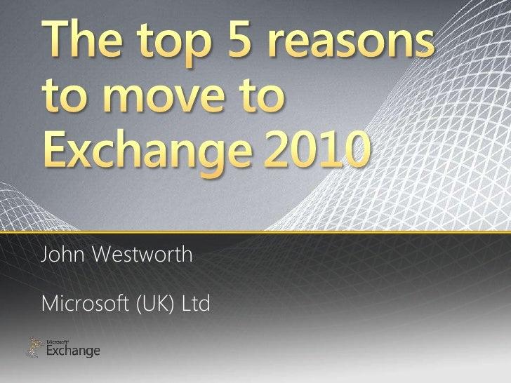 John Westworth  Microsoft (UK) Ltd