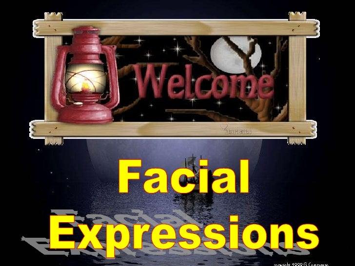 Facial<br />Expressions<br />