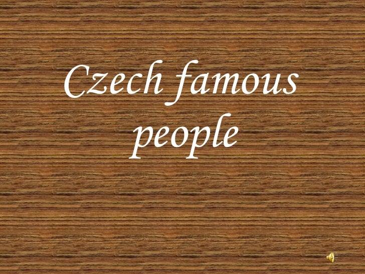 Czech famous  people