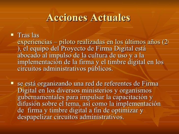Acciones Actuales  <ul><li>Tras las  experiencias – piloto realizadas en los últimos años (2003 a 2007 ), el equipo del Pr...