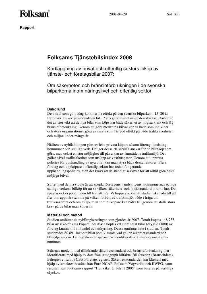 2008-04-29                              Sid 1(5)   Rapport               Folksams Tjänstebilsindex 2008           Kartlägg...