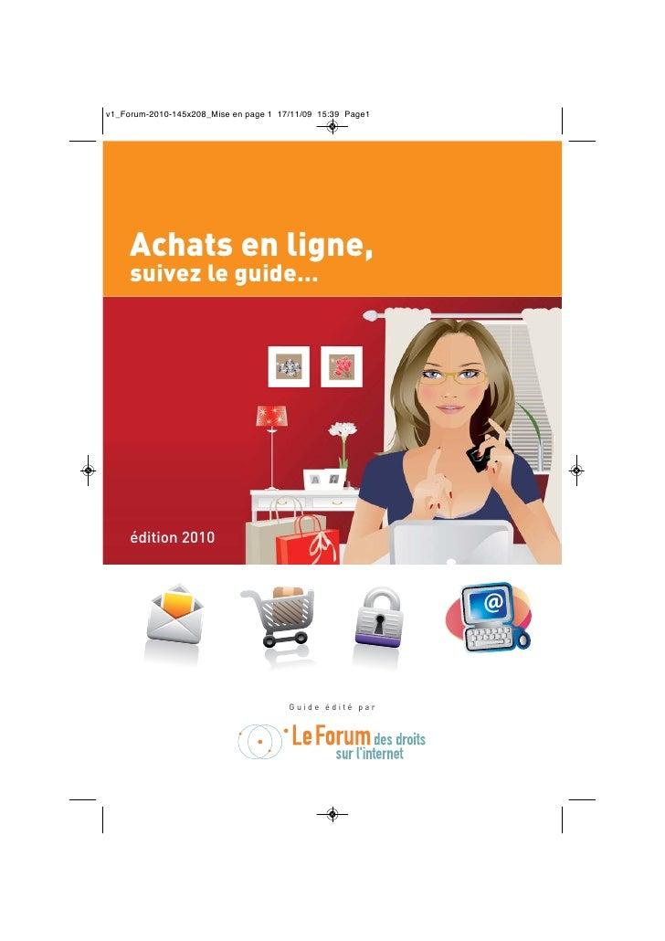 Achats en ligne, suivez le guide…     édition 2010                                     @                  Guide édité par