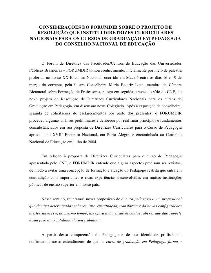 CONSIDERAÇÕES DO FORUMDIR SOBRE O PROJETO DE   RESOLUÇÃO QUE INSTITUI DIRETRIZES CURRICULARES NACIONAIS PARA OS CURSOS DE ...