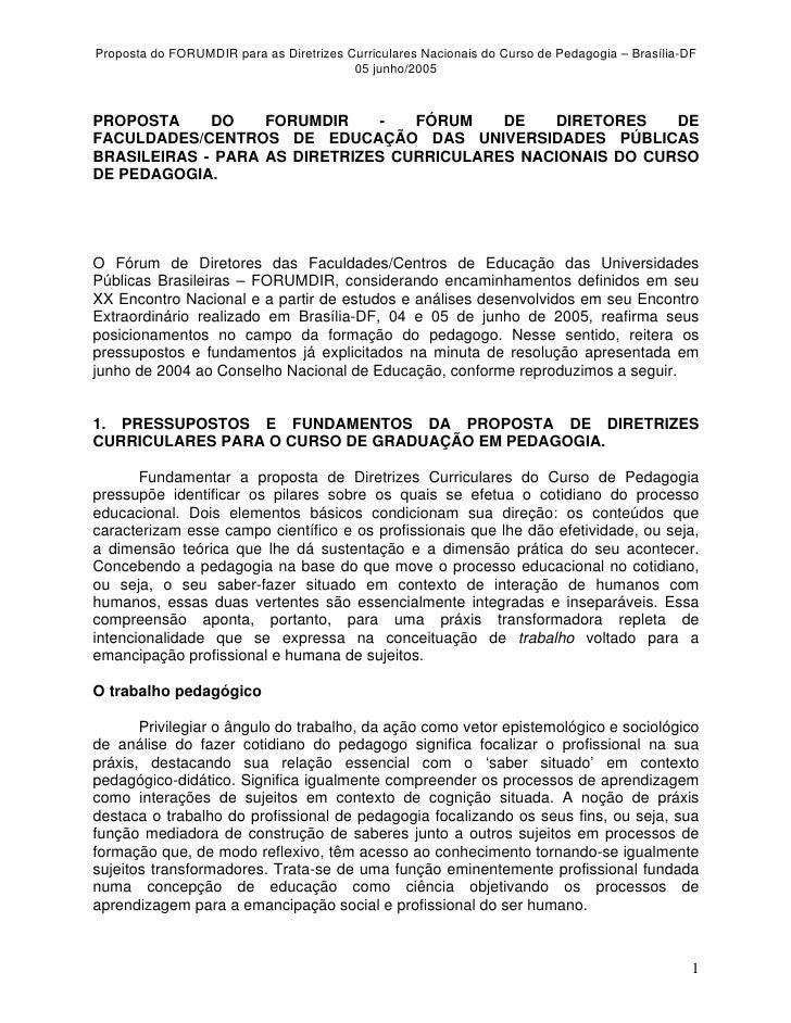 Proposta do FORUMDIR para as Diretrizes Curriculares Nacionais do Curso de Pedagogia – Brasília-DF                        ...