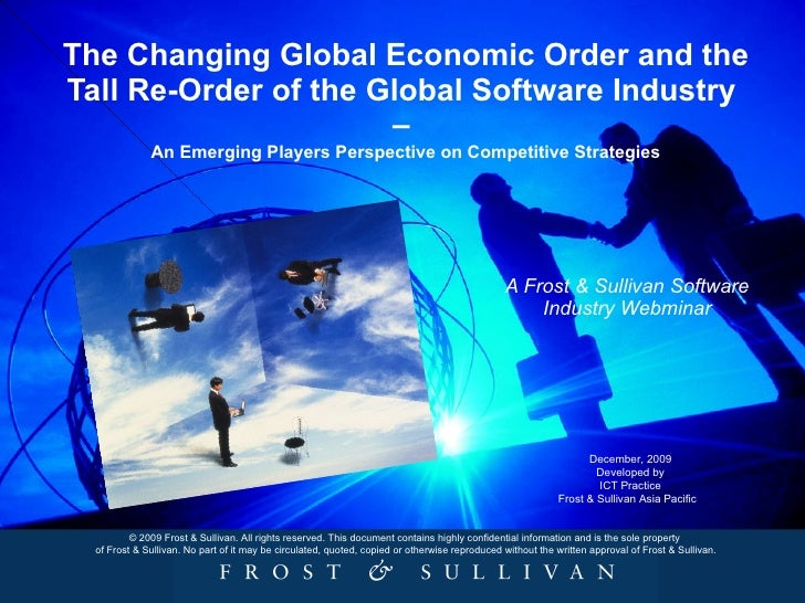 The Changing Global Economic Order and the Tall Re-Order of the Global Software Industry  –  An Emerging Players Perspecti...