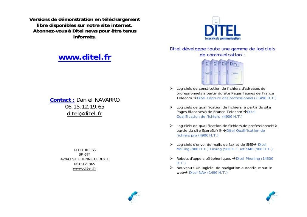 Versions de démonstration en téléchargement    libre disponibles sur notre site internet.  Abonnez-vous à Ditel news pour ...