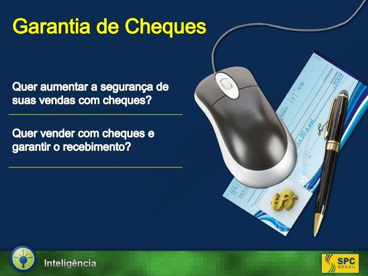 Garantia de Cheques<br />Quer aumentar a segurança de suas vendas com cheques?<br />Quer vender com cheques e garantir o r...