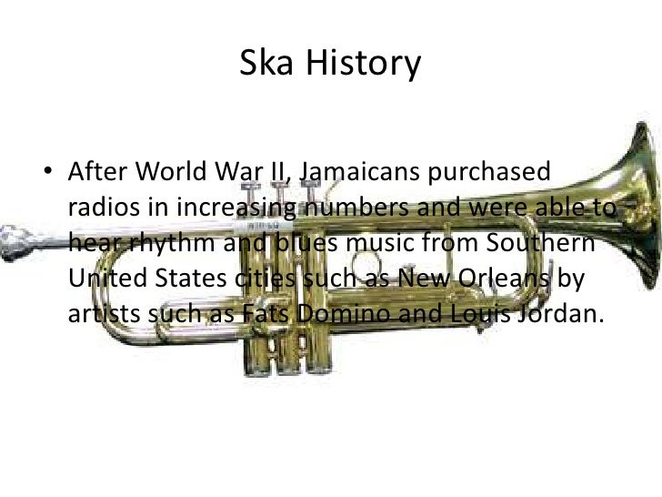 Ska History<br />After World War II, Jamaicans purchased radios in increasing numbers and were able to hear rhythm and blu...