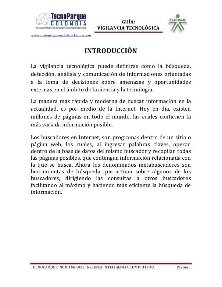 GUÍA:                                       VIGILANCIA TECNOLÓGICA www.tecnoparquemedellincolombia.com                    ...