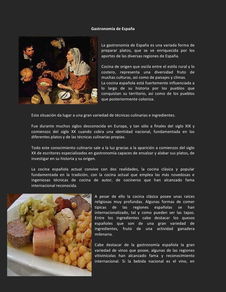 Gastronomía de España                                          La gastronomía de España es una variada forma de           ...