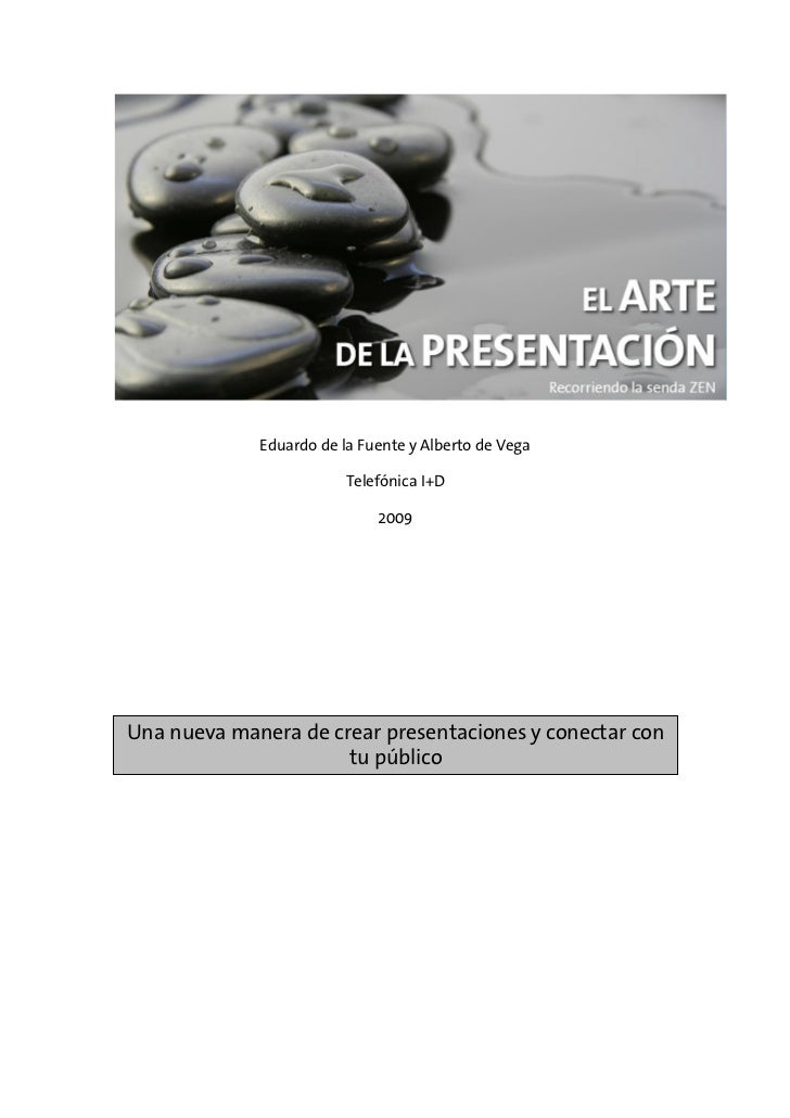 Eduardo de la Fuente y Alberto de Vega                         Telefónica I+D                             2009Una nueva ma...