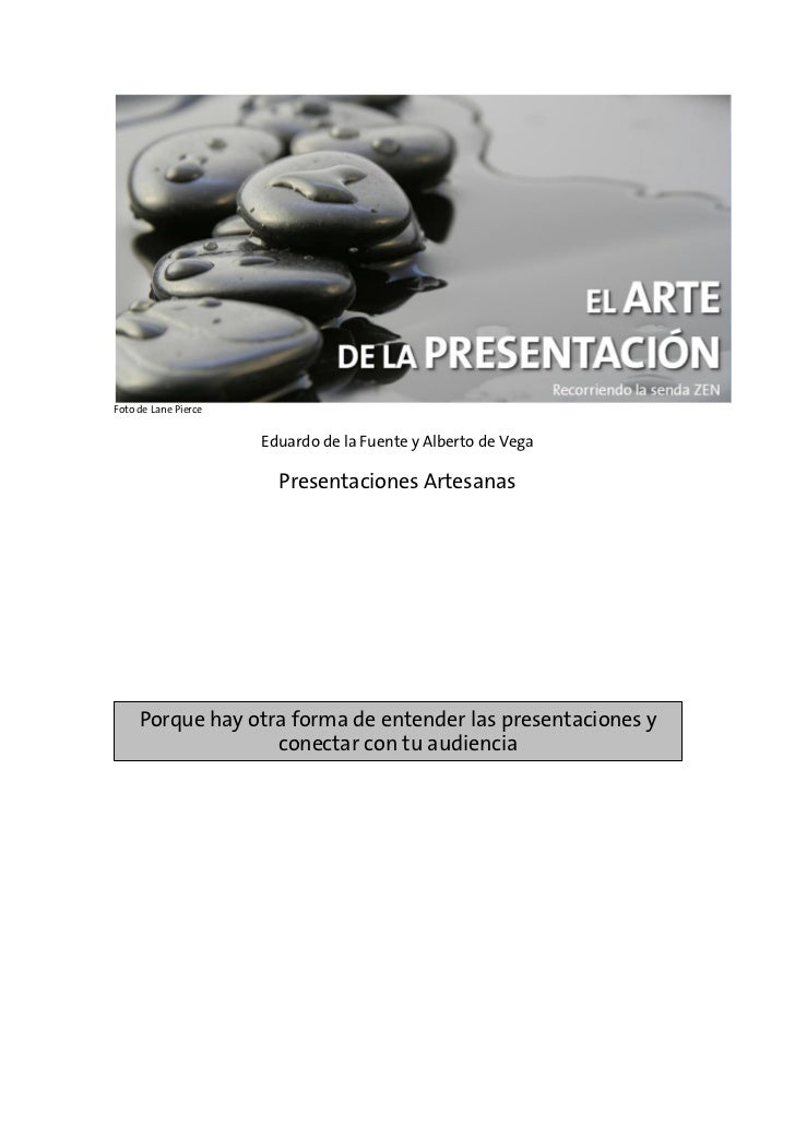 Foto de Lane Pierce                         Eduardo de la Fuente y Alberto de Vega                          Presentaciones...