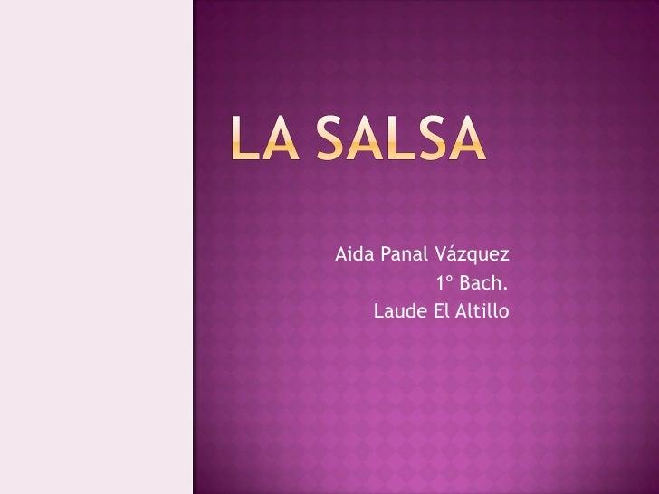 Aida Panal Vázquez 1º Bach. Laude El Altillo