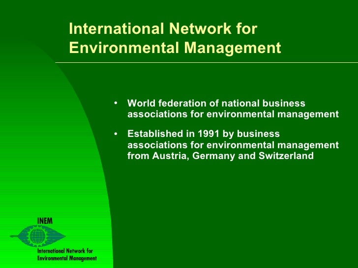 <ul><li>World federation of national business associations for environmental management </li></ul><ul><li>Established in 1...