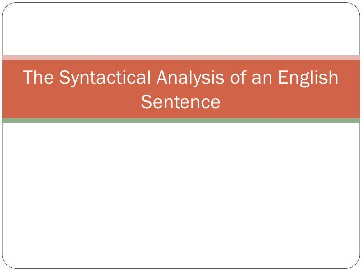 The Syntactical Analysis of an English Sentence