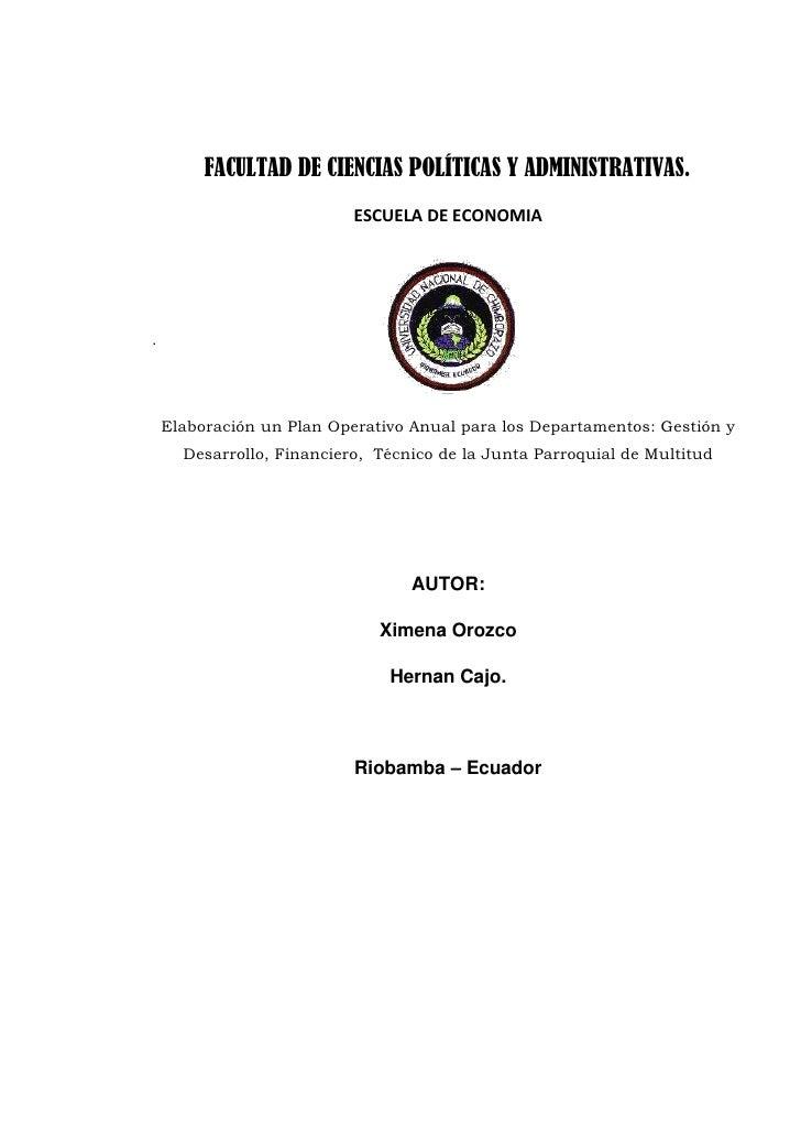 FACULTAD DE CIENCIAS POLÍTICAS Y ADMINISTRATIVAS.<br />ESCUELA DE ECONOMIA<br />217932071755<br />.<br />Elaboración un Pl...