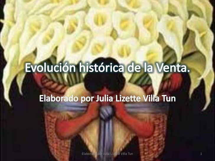 Elaborado por Julia Lizette Villa Tun   1
