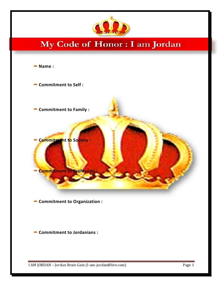 My Code of Honor : I am Jordan<br />Name :<br />Commitment to Self :<br />Commitment to Family :<br />Commitment to Societ...