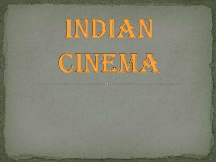 INDIAN CINEMA by Madhuvanti