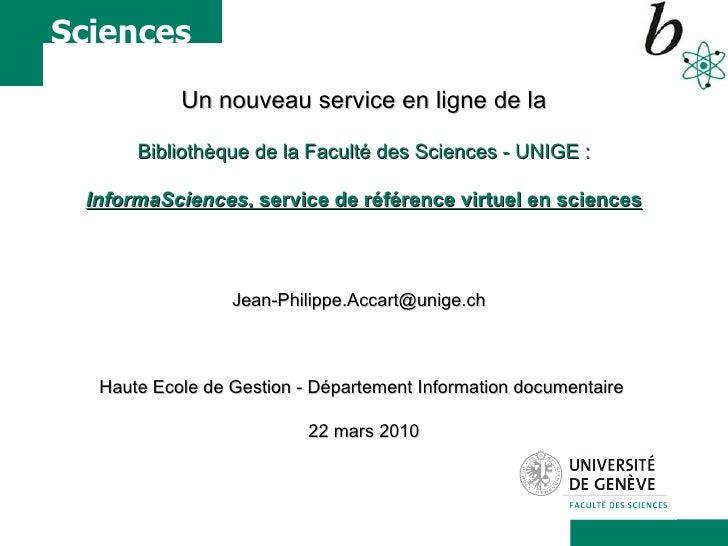 Un nouveau service en ligne de la Bibliothèque de la Faculté des Sciences - UNIGE : InformaSciences , service de référence...