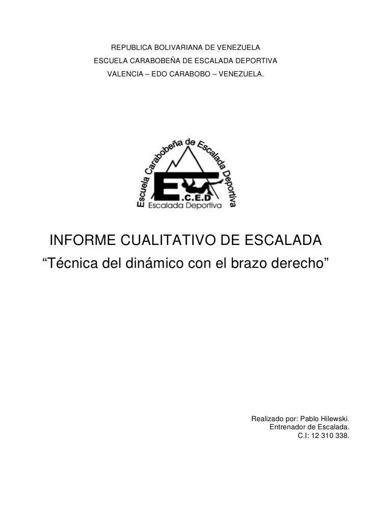 REPUBLICA BOLIVARIANA DE VENEZUELA        ESCUELA CARABOBEÑA DE ESCALADA DEPORTIVA          VALENCIA – EDO CARABOBO – VENE...