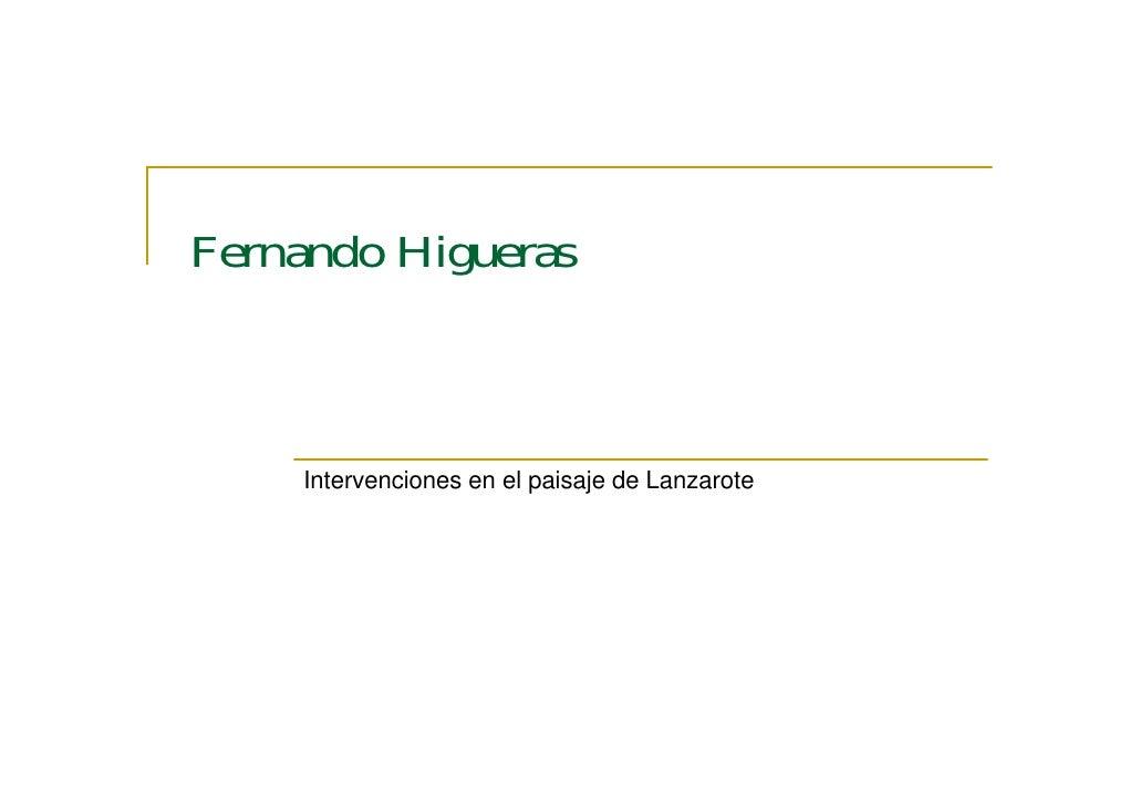 Fernando Higueras         Intervenciones en el paisaje de Lanzarote