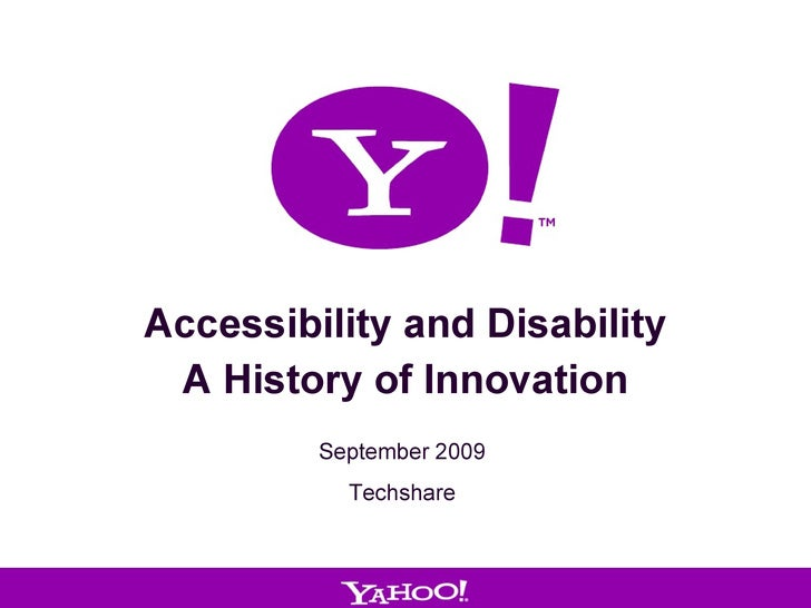 Accessibility and Disability A History of Innovation September 2009 Techshare