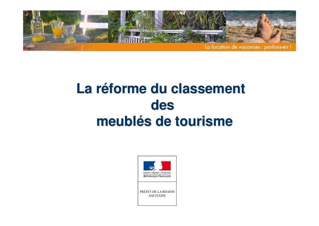 La réforme du classement            des    meublés de tourisme
