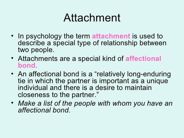 attahcment psychology Psychology definition for attachment in normal everyday language, edited by psychologists, professors and leading students help us get better.