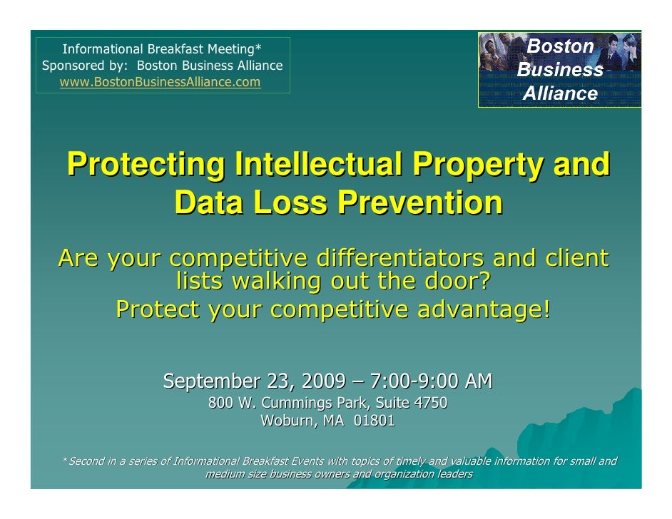Informational Breakfast Meeting* Sponsored by: Boston Business Alliance   www.BostonBusinessAlliance.com        Protecting...
