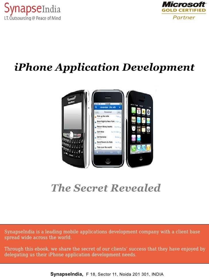 iPhone Application Development                         The Secret Revealed   SynapseIndia is a leading mobile applications...