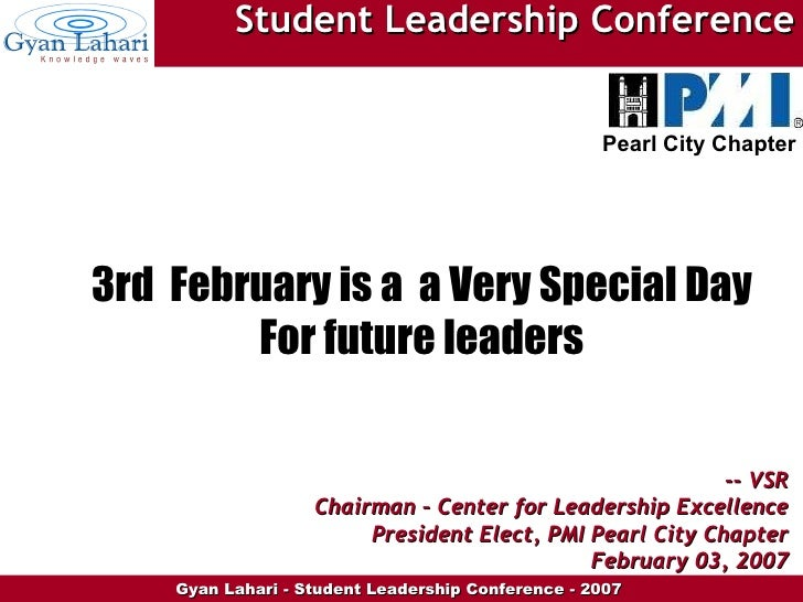 3rd  February is a  a Very Special Day For future leaders --  VSR Chairman – Center for Leadership Excellence President El...