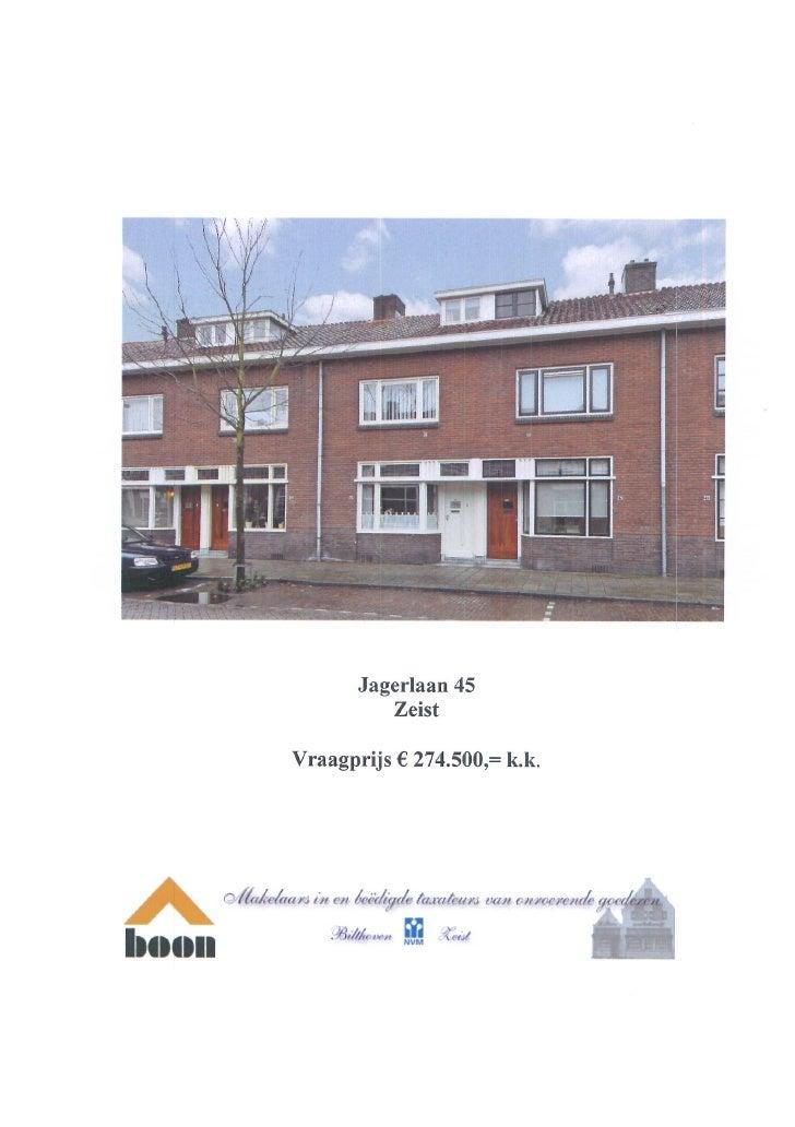 Jagerlaan 45 3701 XH Zeist (www.boonmakelaars.nl)