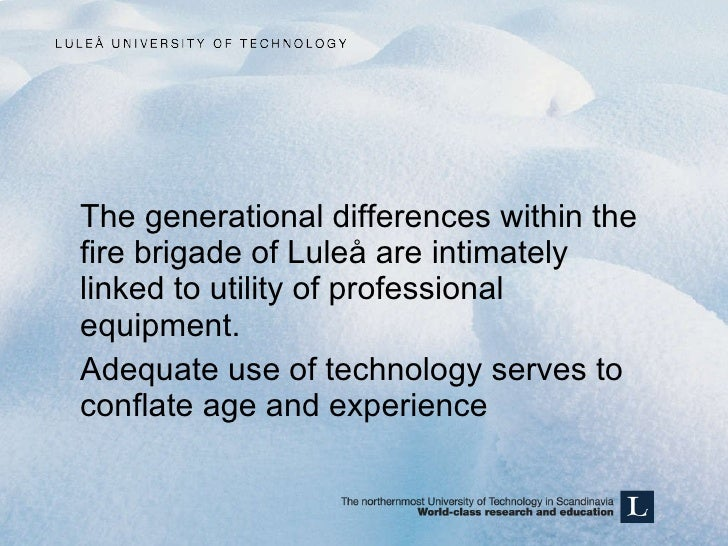 <ul><li>The generational differences within the fire brigade of Luleå are intimately linked to utility of professional equ...