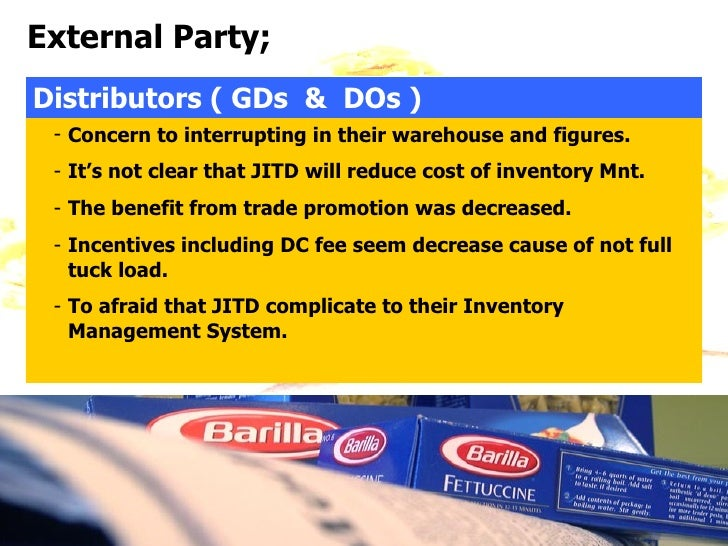 o what are the benefits and drawbacks of the jitd program barilla Barilla pasta strategy analysis and risk management and intra industry   resources and capabilities for competitive advantage  will be a sustainable  program and lowering cost by reducing energy consumption  increase market  penetration: o expand group's global coverage with the  barilla and the jitd  system.